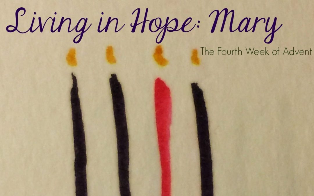 Living In Hope: Mary